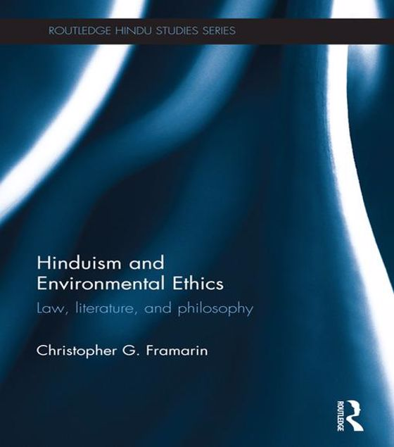 Picture of Hinduism and Environmental Ethics: Law, Literature, and Philosophy