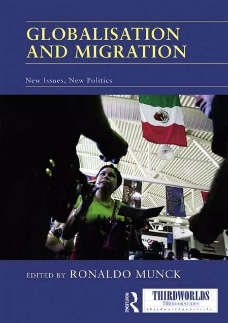 Picture of Globalisation and Migration: New Issues, New Politics