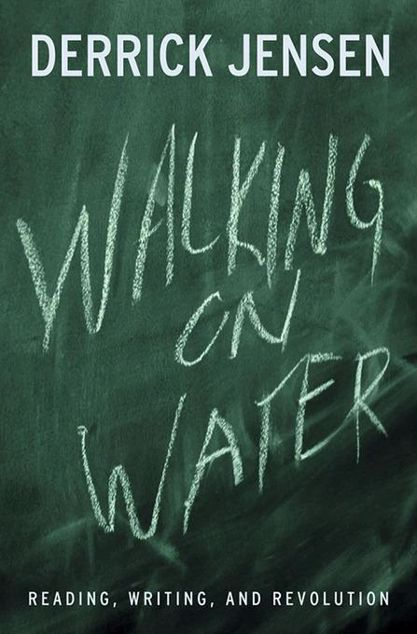 Picture of Walking on Water: Reading, Writing and Revolution