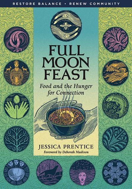Picture of Full Moon Feast: Food and the Hunger for Connection