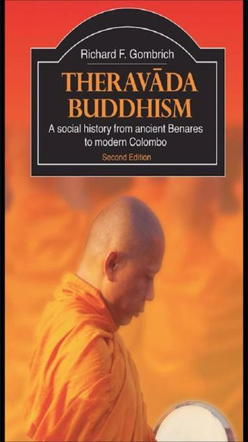 Picture of Theravada Buddhism: A Social History from Ancient Benares to Modern Colombo