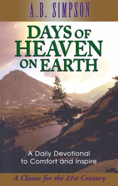 Picture of Days of Heaven on Earth: A Daily Devotional to Comfort and Inspire
