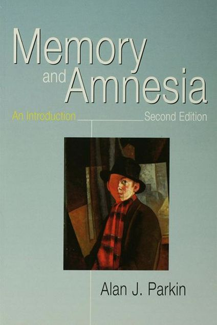 Picture of Memory and Amnesia: An Introduction