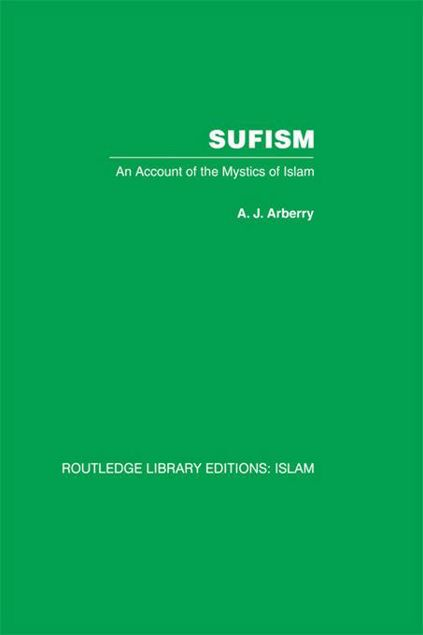 Picture of Sufism: An Account of the Mystics of Islam