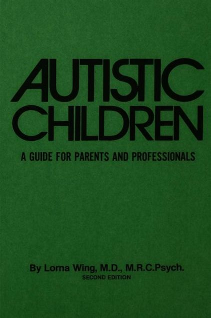 Picture of Autistic Children: A Guide For Parents & Professionals