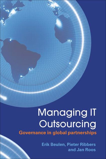 Picture of Managing It Outsourcing: Governance in Global Partnerships