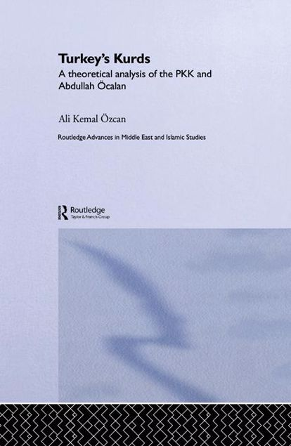 Picture of Turkey's Kurds: A Theoretical Analysis of the Pkk and Abdullah Ocalan