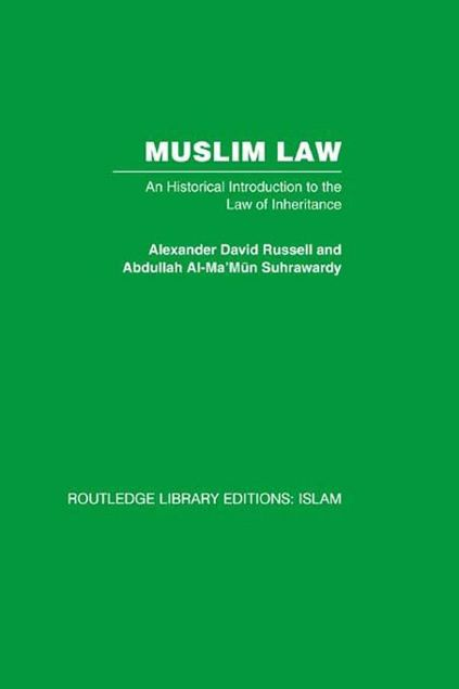 Picture of Muslim Law: An Historical Introduction to the Law of Inheritance