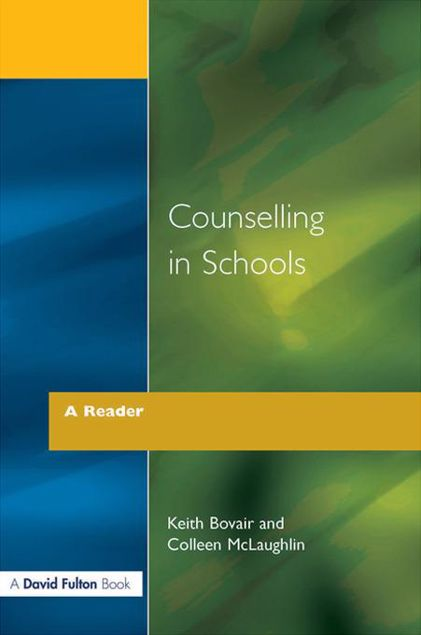 Picture of Counselling in Schools - A Reader