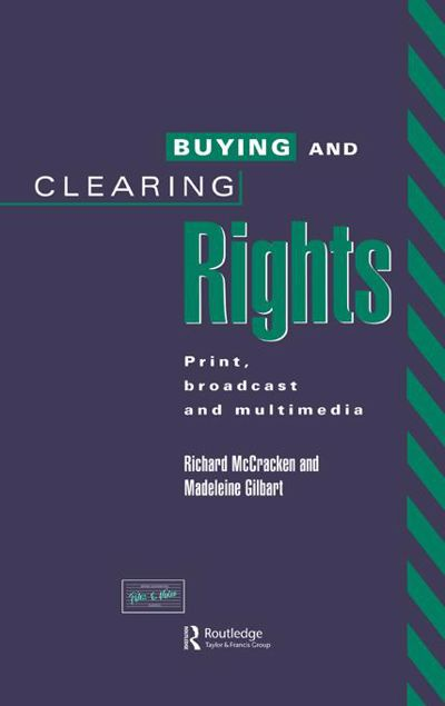 Picture of Buying and Clearing Rights: Print, Broadcast and Multimedia