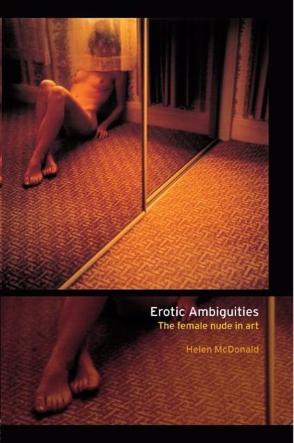Picture of Erotic Ambiguities: The Female Nude in Art