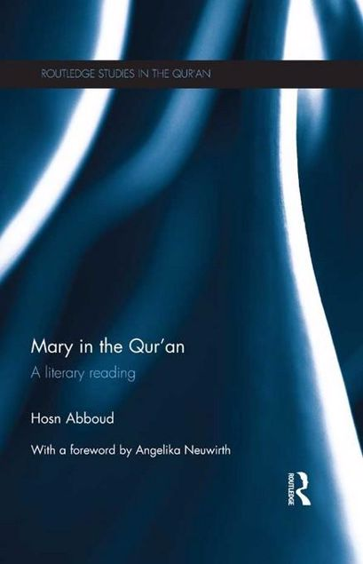 Picture of Mary in the Qur'an: A Literary Reading