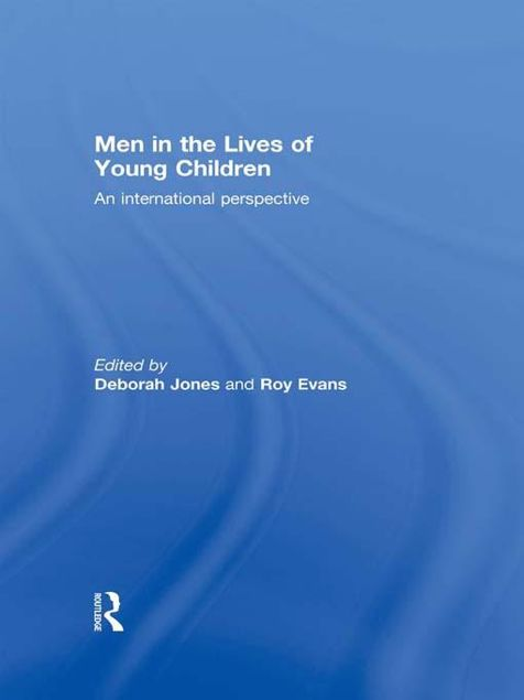 Picture of Men in the Lives of Young Children: An International Perspective