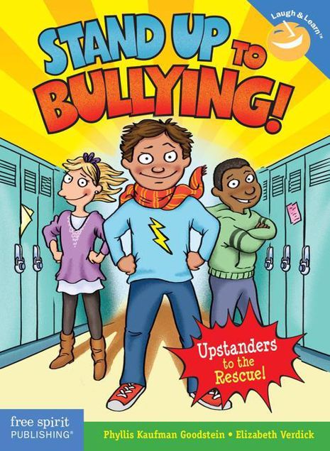 Picture of Stand Up to Bullying!: (Upstanders to the Rescue!)