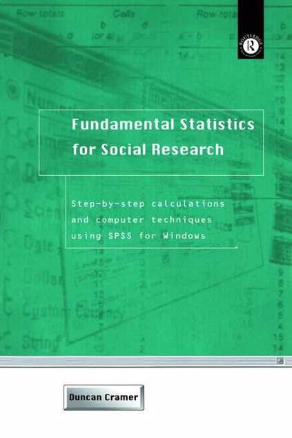 Picture of Fundamental Statistics for Social Research: Step-By-Step Calculations and Computer Techniques Using SPSS for Windows