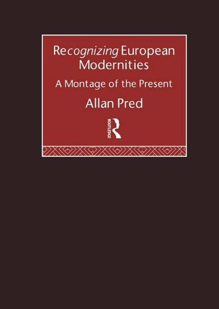 Picture of Recognising European Modernities: A Montage of the Present