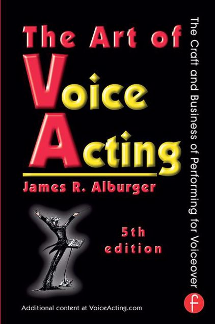Picture of The Art of Voice Acting: The Craft and Business of Performing for Voiceover