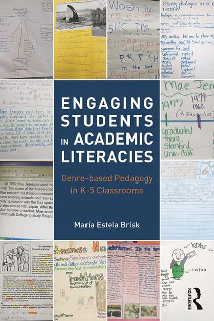 Picture of Engaging Students in Academic Literacies: Genre-based Pedagogy for K-5 Classrooms
