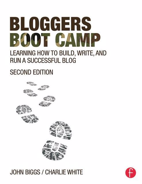 Picture of Bloggers Boot Camp: Learning How to Build, Write, and Run a Successful Blog