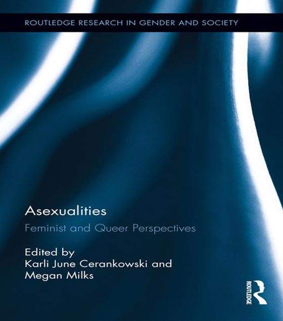 Picture of Asexualities: Feminist and Queer Perspectives