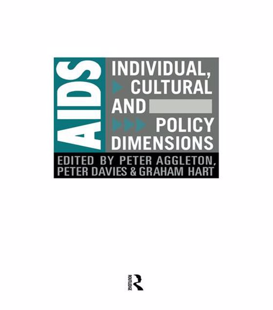 Picture of AIDS: Individual, Cultural and Policy Dimensions