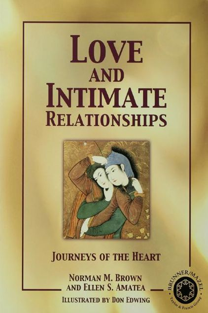 Picture of Love and Intimate Relationships: Journeys of the Heart