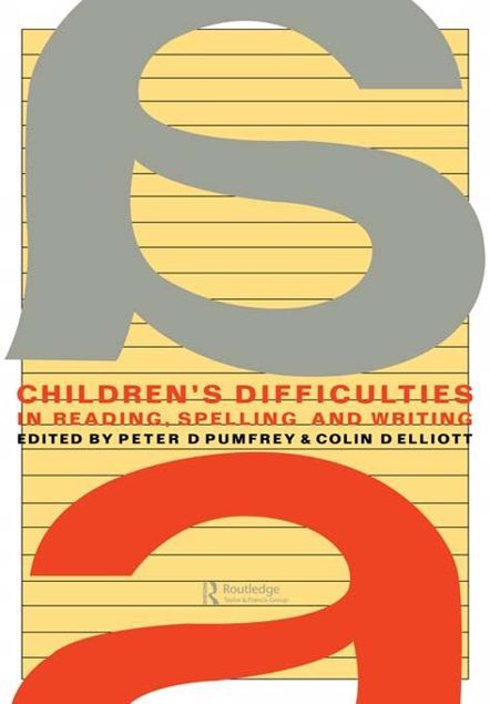 Picture of Children's Difficulties in Reading, Spelling and Writing: Challenges and Responses