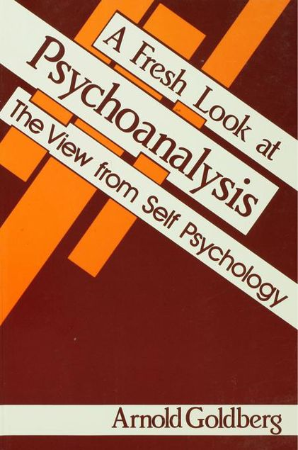 Picture of A Fresh Look at Psychoanalysis: The View From Self Psychology