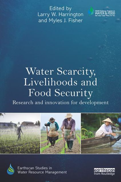 Picture of Water Scarcity, Livelihoods and Food Security: Research and Innovation for Development