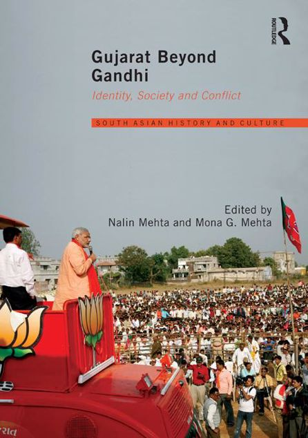 Picture of Gujarat Beyond Gandhi - Mehta: Identity, Society and Conflict