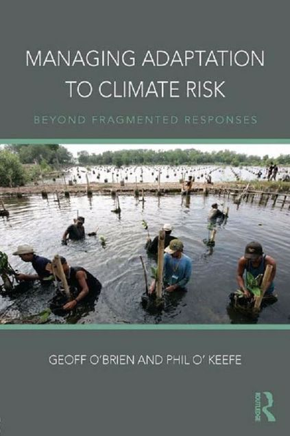 Picture of Managing Adaptation to Climate Risk: Beyond Fragmented Responses