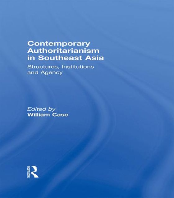 Picture of Contemporary Authoritarianism Se as: Structures, Institutions and Agency