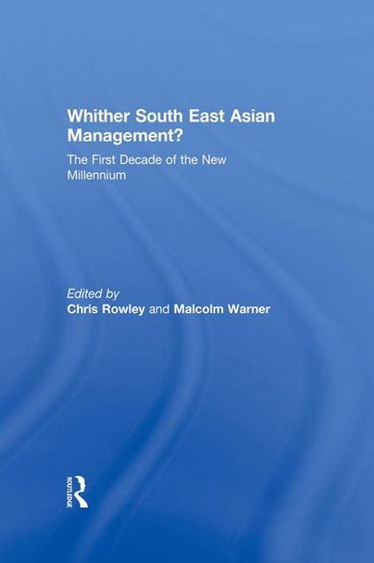 Picture of Whither South East Asian Management: The First Decade of the New Millennium