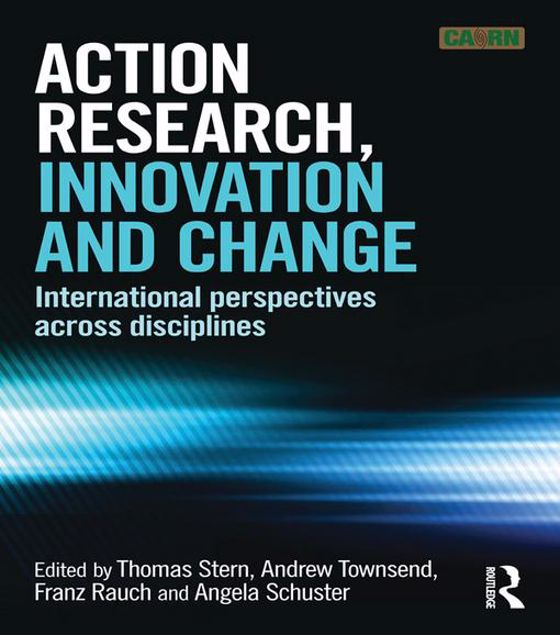 Picture of Action Research, Innovation and Change: International perspectives across disciplines
