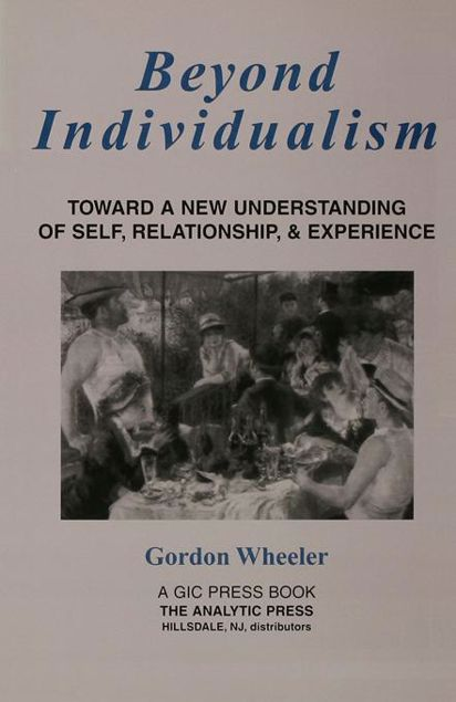 Picture of Beyond Individualism: Toward a New Understanding of Self, Relationship, and Experience