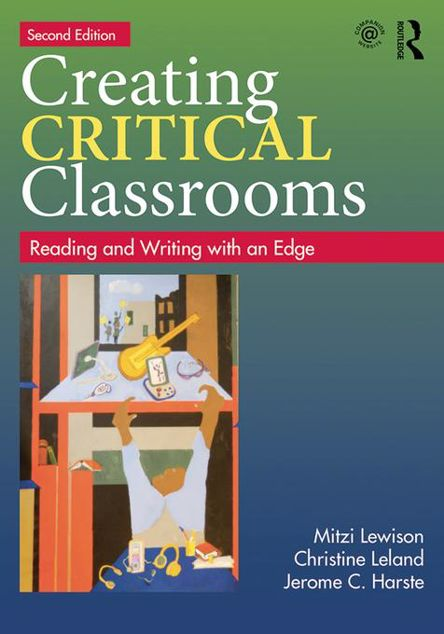 Picture of Creating Critical Classrooms: Reading and Writing with an Edge