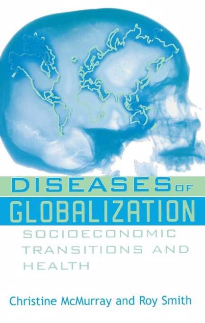 Picture of Diseases of Globalization: Socioeconomic Transition and Health