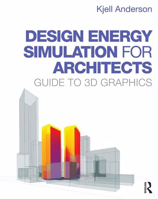 Picture of Design Energy Simulation for Graphics: Guide to 3D Graphics