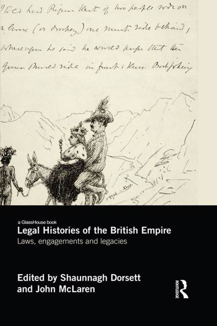 Picture of Legal Histories of the British Empire: Laws, Engagements and Legacies
