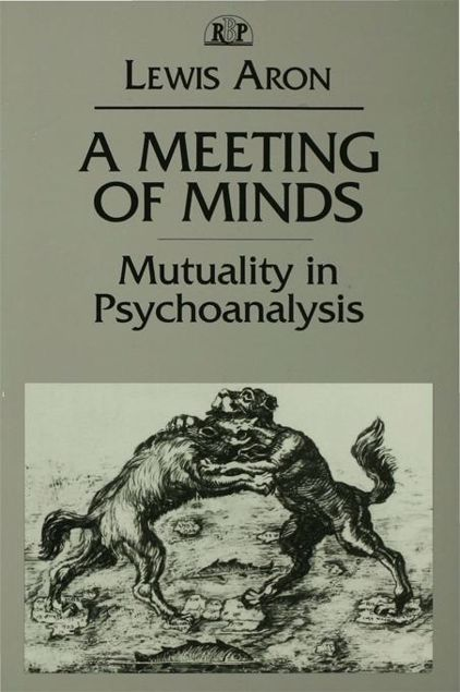 Picture of A Meeting of Minds: Mutuality in Psychoanalysis