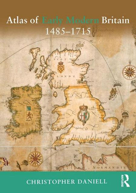 Picture of Atlas of Early Modern Britain, 1485-1715