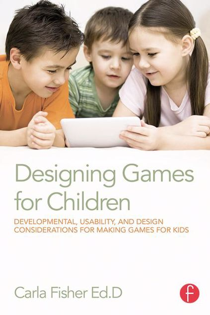 Picture of Designing Games for Children: Developmental, Usability, and Design Considerations for Making Games for Kids