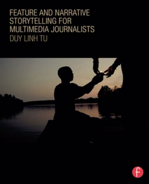 Picture of Feature and Narrative Storytelling for Multimedia Journalists