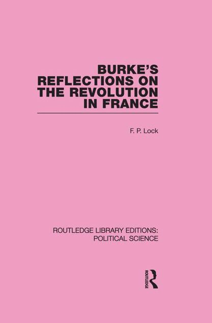 Picture of Burke's Reflections on the Revolution in France (Routledge Library Editions: Political Science Volume 28)