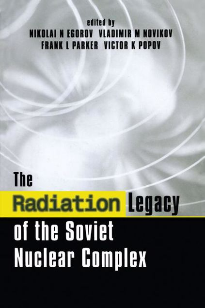 Picture of The Radiation Legacy of the Soviet Nuclear Complex: An Analytical Overview