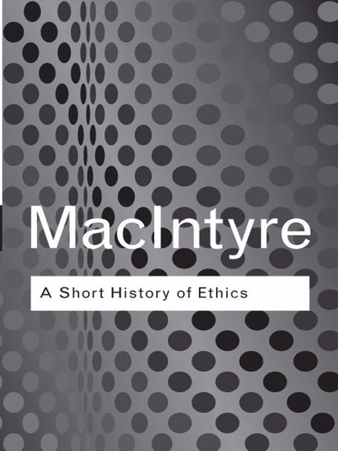 Picture of A Short History of Ethics: A History of Moral Philosophy from the Homeric Age to the 20th Century