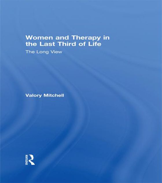 Picture of Women Therapy Last Third Life: Long: The Long View