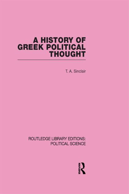 Picture of A History of Greek Political Thought (Routledge Library Editions: Political Science Volume 34)
