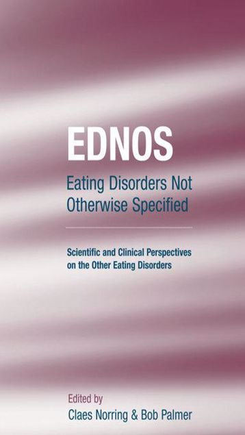 Picture of EDNOS: Eating Disorders Not Otherwise Specified: Scientific and Clinical Perspectives on the Other Eating Disorders