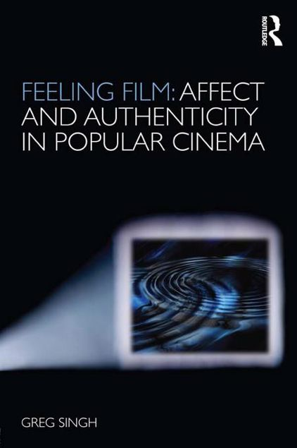 Picture of Feeling Film: Affect and Authenticity in Popular Cinema